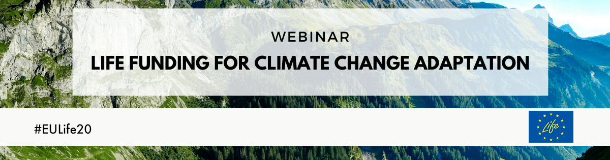 "Webinar ""Life Funding for Climate Change Adaptation"""